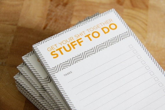 2 Get Your Shit Together To Do Notepads - SECONDS SALE