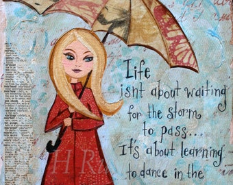 Inspirational Quote , Rainy Day Art, Mixed Media, Motivational Wall Art, Print Sizes 8x10 or 5x7