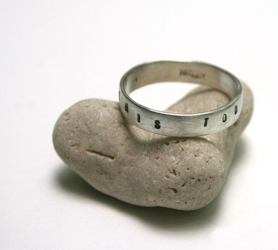 This Too Shall Pass Ring Sterling Silver Stamped  size 13