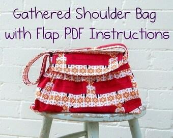 Gathered Shoulder Bag PDF Instructions  -- -- EASY