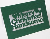 Papercut Greetings Card - Merry Christmas Handsome - Green Or Red