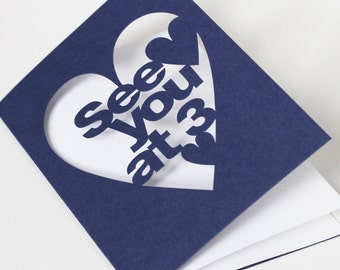 Wedding Day Card - See You At (You Choose Time) Hand Cut