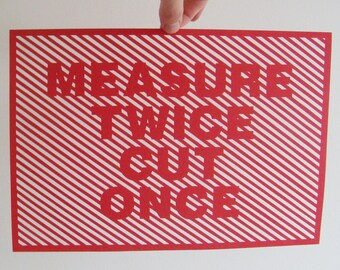 Hand Cut Intricate Stripes Papercut Poster - Measure Twice Cut Once