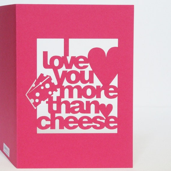 Pink Cut-Out 'I Love You More Than Cheese' Card