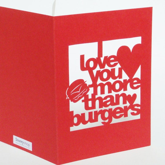 Papercut I Love You More Than Burgers Card - Hand Cut To Order