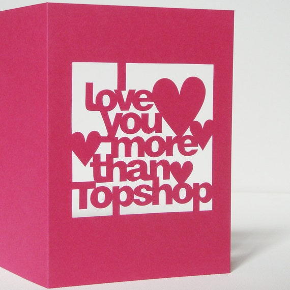 Hand Cut Personalised I Love You More Than.. Valentine's Day or Anniversary Greetings Card