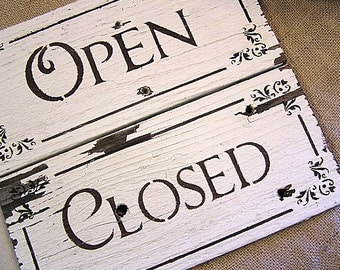 Vintage Reclaimed Wood Chippy White Paint OPEN CLOSED Reversible Sign