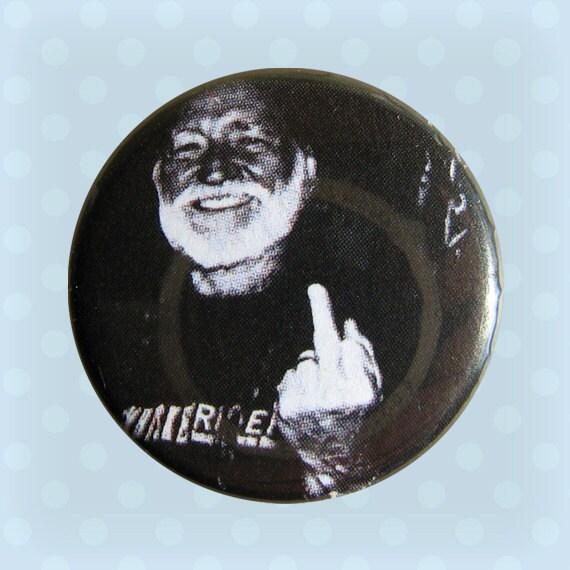 Willie Nelson Flipping the Bird - 1 Inch Pinback Button
