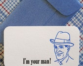 Set of 10 Letterpress Mini  Note Cards  and Envelopes - I'm Your Man