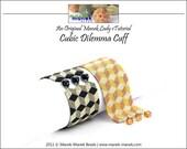 eTUTORIAL Cubic Dilemma Cuff