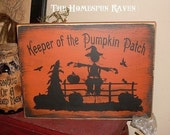 Keeper Of the Pumpkin Patch Scarecrow Primitive Handpainted Wood Sign Fall Plaque BRAND NEW DESIGN