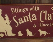Sittings With Santa Claws Primitive Wood Sign Cats Kitten Christmas Claus Pet Wall Decor