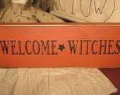 Welcome Witches Handpainted Mini Wood Sign Shelf Sitter WICCA Home Decor Wall Hanging Plaque Witchcraft