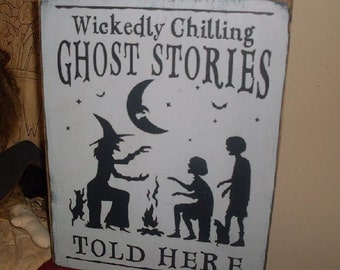 Wickedly Chilling Ghost Stories Told Here Handpainted Primitive Witch Halloween Wood Sign Decor Plaque