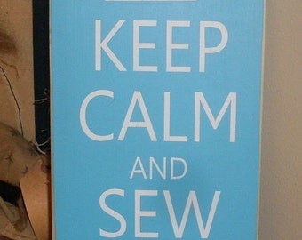 Keep Calm And Sew On Primitive Shabby Handpainted Wood Sign Plaque NEW DESIGN