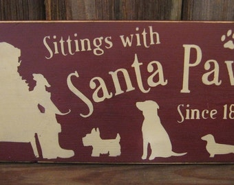 Sittings With Santa Paws Primitive Wood Sign Dogs Puppies Christmas Claus Plaque