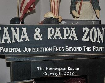 Nana and Papa Zone Primitive Handpainted Wood Sign Plaque grandparents