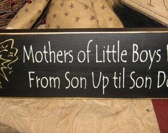 Mothers of little boys work from son up til son down primitive handpainted sign shelf sitter boys plaque tuck nursery shower gift