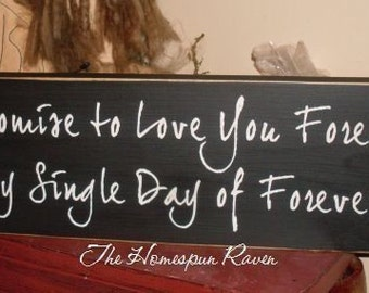I Promise to Love You Forever Primitive Handpainted Wood Sign Plaque Vampire