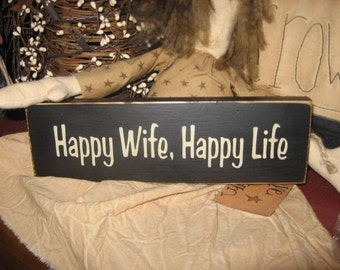 Happy Wife Happy Life Humorous Handpainted Wood Sign Shelf Sitter Primitive Plaque Husband Anniversary Wedding Gift