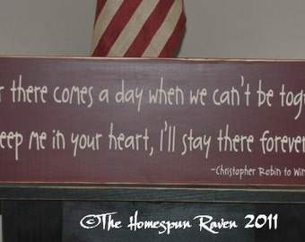 If ever there comes a day we cant be together Winnie The Pooh handpainted primitive wood sign