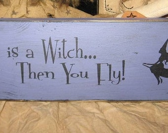 Lifes a witch primitive wood shelf sitter mini plaque Wiccan sign