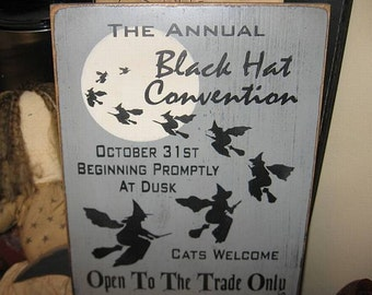 Black Hat Convention Witch Wiccan Handpainted Wood Sign Plaque Halloween