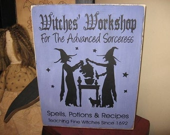 Witches Workshop for the Advanced Sorceress Primitive Handpainted Wood Sign wiccan Plaque