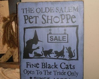 The Olde Salem Pet Shoppe Primitive Handpainted Wood Sign Halloween Plaque Black Cats NEW DESIGN