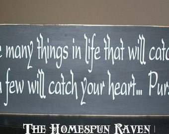 There are many things in life primitive handpainted wood sign Plaque phrase BRAND NEW DESIGN