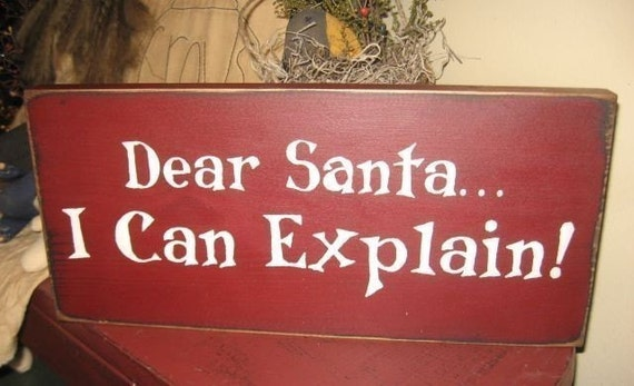 Dear Santa I can explain Handpainted Primitive Wood Christmas SIgn Kids Home Decor Plaque
