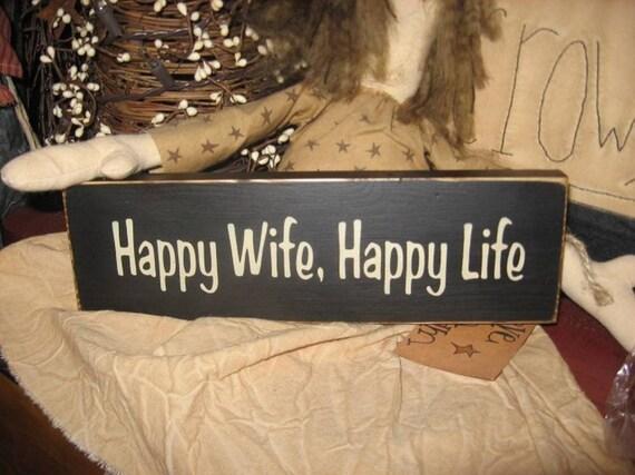 Happy Wife Happy Life Humorous Handpainted Wood Sign Shelf Sitter Primitive Plaque Husband Anniversary Wedding Gift
