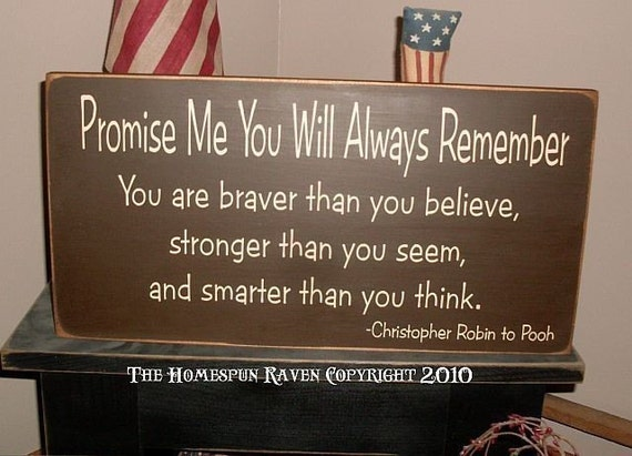 Promise Me You Will Always Remember Primitive Handpainted Wood Sign Christopher Robin quote to Pooh Bedroom Wall Decor Plaque Hanging