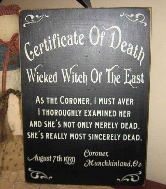 Death Certificate Wicked Witch Of The East  Wizard Of Oz Handpainted Primitive Wood Sign Wall Hanging Home Decor Custom Color Plaque Fairytale Wicca