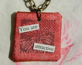 You are Attractive - Gorgeous Wearable Art - Red Mini Canvas Necklace