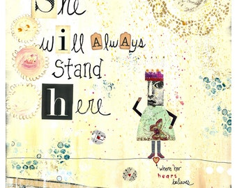 She Will Always Stand Here - 5x7 Wood Mounted Print