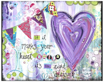 If it makes your Heart SMILE 8x10 Wood Mounted Print