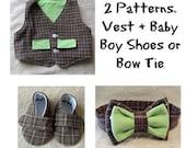 Pattern Bundle: Vest plus Baby Boy Shoes or Bow Tie Sewing Pattern Bundle. 2 Patterns