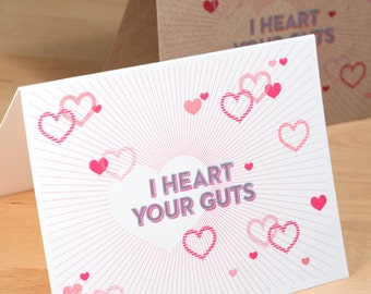 Valentine Card -- I Heart Your Guts -- Hand-printined on white