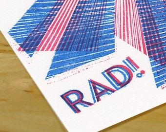 Hand-printed Greeting Card -- RAD
