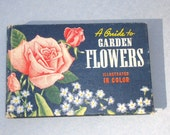Vintage Book - A Guide To Garden Flowers