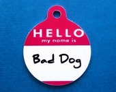 Pet ID Tag Small - Bad Dog in Red -Two Sided- TINY SIZE