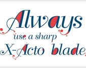 Always Use a Sharp Blade (12 x 18 Departika Poster)