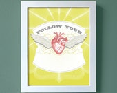 Follow Your Heart - large size -