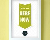 you are here now print - large size - chartreuse apple green - wall art decor