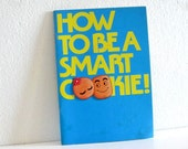 1977 Vintage Cook Booklet How to be a smart cookie