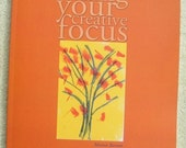 Finding Your Creative Focus Book