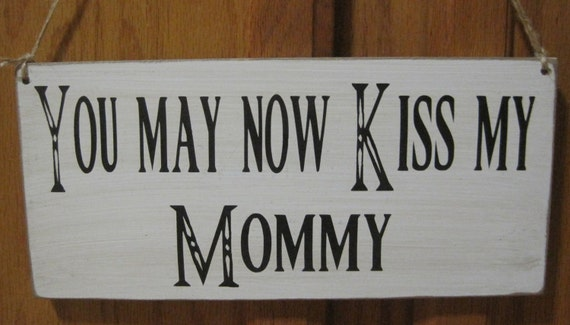 Rustic Wedding Here Comes the Bride Kiss Mommy Sign Double Sided Ring Bearer Flower girl Photo Prop