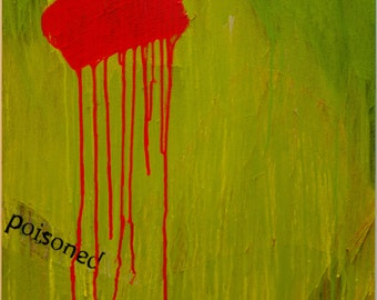 like candy, original green and red abstract painting on canvas, modern urban drip art with black collage text, poisoned, bright and bold