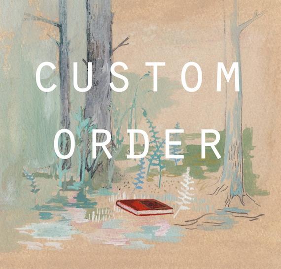 Custom order for Nina